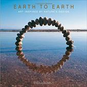 Earth to Earth: Art Inspired by Nature's Design - Hill, Martin