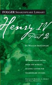 Henry IV, Part 2 - Shakespeare, William / Mowat, Barbara A. / Werstine, Paul