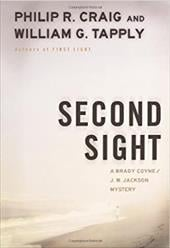 Second Sight: A Brady Coyne and J.W. Jackson Mystery - Craig, Philip R. / Tapply, William G.