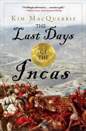 The Last Days of the Incas - MacQuarrie, Kim