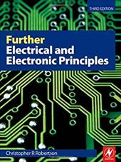 Further Electrical and Electronic Principles - Robertson, Christopher R.