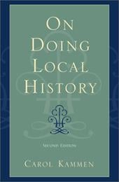 On Doing Local History - Kammen, Carol / Barnhart, Terry A.