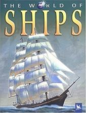 The World of Ships - Wilkinson, Philip