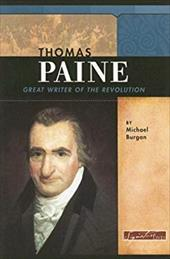 Thomas Paine: Great Writer of the Revolution - Burgan, Michael