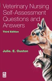 Veterinary Nursing Self-Assessment - Ouston, Julie / Ouston, J. E.