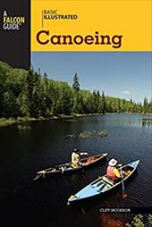 Basic Illustrated Canoeing - Jacobson, Cliff / Levin, Lon