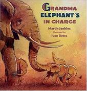Grandma Elephant's in Charge