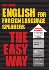 English for Foreign Language Speakers the Easy Way - Lacie, Christina