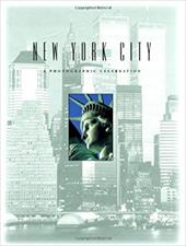 New York City: A Photographic Celebration - Courage Books / Running Press