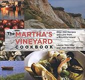 The Martha's Vineyard Cookbook: Over 250 Recipes and Lore from a Bountiful Island - King, Louise Tate / Wexler, Jean Stewart