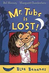 Mr. Tubs Is Lost - Mooney, Bel / Chamberlain, Margaret