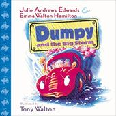 Dumpy and the Big Storm - Edwards, Julie Andrews / Hamilton, Emma Walton / Walton, Tony