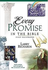 Every Covenant and Promise in the Bible - Richards, Larry / Peters, Angie / Richards, Lawrence O.