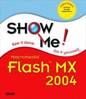 Show Me Macromedia Flash MX 2004 - Johnson, Steve / del Lima, Mark / Anderson, Andy