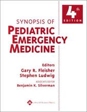 Synopsis of Pediatric Emergency Medicine - Silverman, Benjamin K. / Fleisher, Gary R. / Ludwig, Stephen