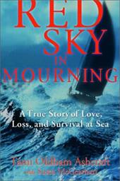 Red Sky in Mourning: A True Story of Love, Loss, and Survival at Sea - Ashcraft, Tami Oldham / McGearhart, Susea