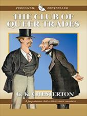 The Club of Queer Trades - Chesterton, G. K.