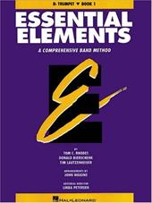 Essential Elements, Book 1: Trumpet: A Comprehensive Band Method - Rhodes, Tom C. / Bierschenk, Donald / Lautzenheiser, Tim