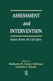 Assessment and Intervention Issues Across the Life Span - Dollinger / Dollinger, Stephanie M. / Dilalla, Lisabeth