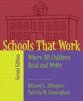 Schools That Work: Where All Children Read and Write - Allington, Richard L. / Cunningham, Patricia M.