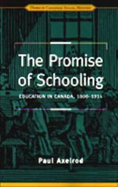 Promise of Schooling - Axelrod, Paul