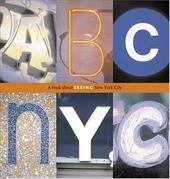 ABC NYC: A Book about Seeing New York City - Dugan, Joanne