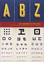 ABZ: More Alphabets and Other Signs - Chronicle Books / Rothenstein, Julian / Gooding, Mel