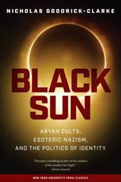 Black Sun: Aryan Cults, Esoteric Nazism, and the Politics of Identity - Goodrick-Clarke, Nicholas / Babbage, Charles / Campbell-Kelly, Martin