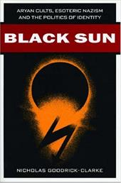 Black Sun: Aryan Cults, Esoteric Nazism, and the Politics of Identity - Goodrick-Clarke, Nicholas / Jenkins, Henry