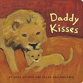 Daddy Kisses - Gutman, Anne / Hallensleben, Georg / Chronicle Books