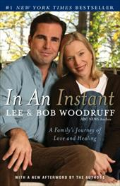 In an Instant: A Family's Journey of Love and Healing - Woodruff, Lee / Woodruff, Bob