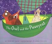 The Owl and the Pussycat - Lear, Edward / Wilson, Anne
