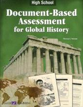 Document Bassed Assessment Global History: High School - Noonan, Theresa