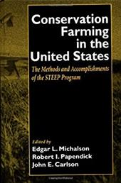 Conservation Farming in the United States: Methods and Accomplishments of the Steep Program