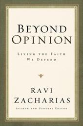 Beyond Opinion: Living the Faith We Defend - Zacharias, Ravi / DuRant, Danielle