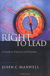 The Right to Lead - Maxwell, John C.