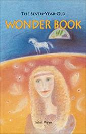 Seven-Year-Old Wonder-Book(paper) - Wyatt, Isabel