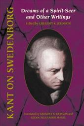 Kant on Swedenborg: Dreams of a Spirit-Seer and Other Writings - Kant, Immanuel / Null, Null / Johnson, Gregory