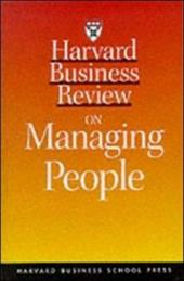 Harvard Business Review on Managing People - Goffee, Rob / Harvard Business School Publishing / Pfeffer, Jeffrey