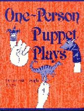 One-Person Puppet Plays - Anton, Denise / Wright, Denise A. / Wright, John
