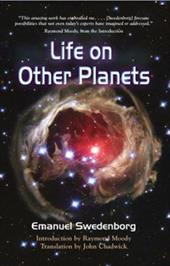 Life on Other Planets - Swedenborg, Emanuel / Chadwick, John / Moody, Raymond A., Jr.
