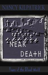 Near Death - Kilpatrick, Nancy