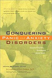 Conquering Panic & Anxiety Dis.(CL - Glatzer, Jenna / Foxman, Paul