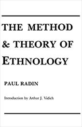 The Method and Theory of Ethnology - Radin, Paul