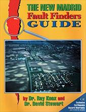 The New Madrid Fault Finders Guide - Knox, Ray / Knox, B. Ray / Stewart, David M.