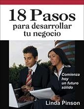 18 Pasos Para Desarrollar Tu Negocio = 18 Steps for Starting Your Business - Pinson, Linda / Benavides, Doris