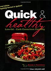 Quick and Healthy Low- Fat Carb Conscious Cooking - Ponichtera, Brenda J.