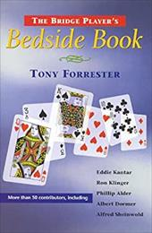 The Bridge Player's Bedside Book - Forrester, Tony