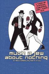 Much a Jew about Nothing - Five Short Plays - Troy, Mark