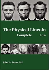 The Physical Lincoln Complete - Sotos, John G.